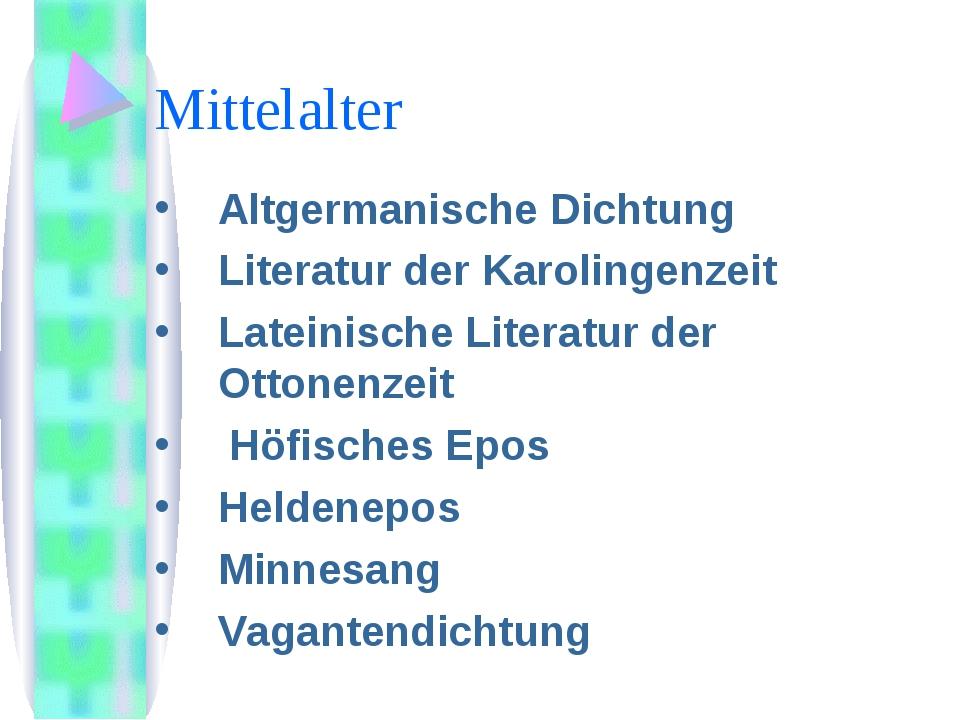Mittelalter Аltgermanische Dichtung Literatur der Karolingenzeit Lateinische...