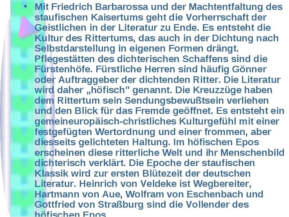 Mit Friedrich Barbarossa und der Machtentfaltung des staufischen Kaisertums g...