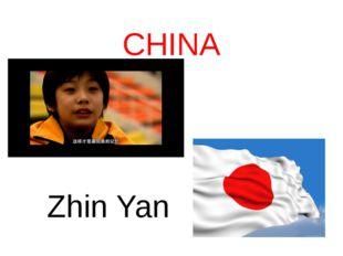 CHINA Zhin Yan
