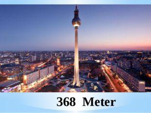 368 Meter