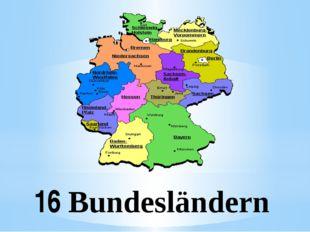 16 Bundesländern