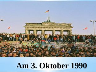 Am 3. Oktober 1990