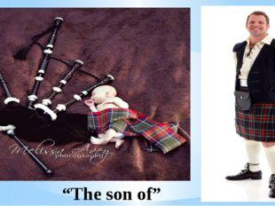 """Kilt """"The son of"""""""