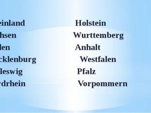 Rheinland Holstein Sachsen Wurttemberg Baden Anhalt Mecklenburg Westfalen Sch