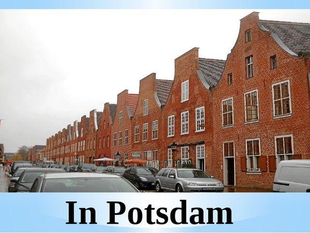 In Potsdam