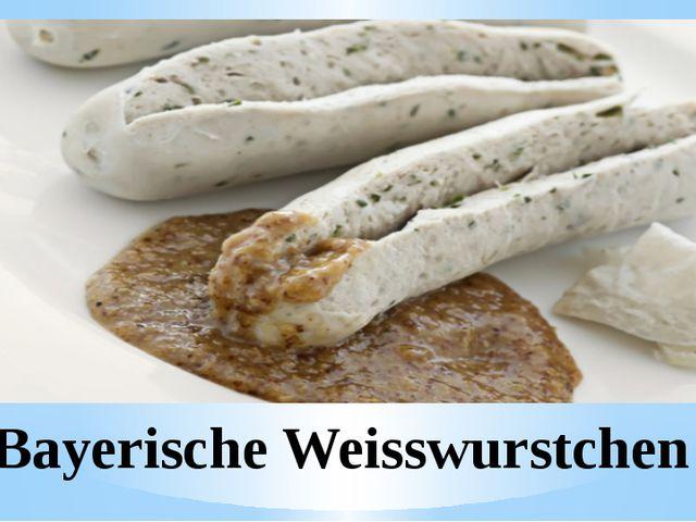 Bayerische Weisswurstchen