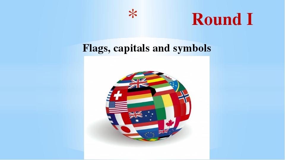 Round I Flags, capitals and symbols