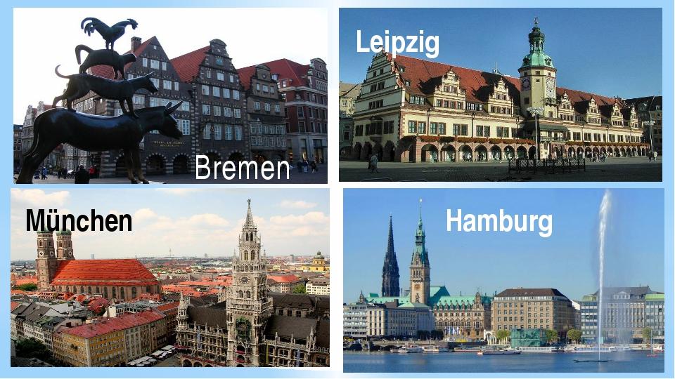 Bremen Leipzig München Hamburg