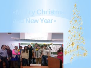 «Merry Christmas and New Year»