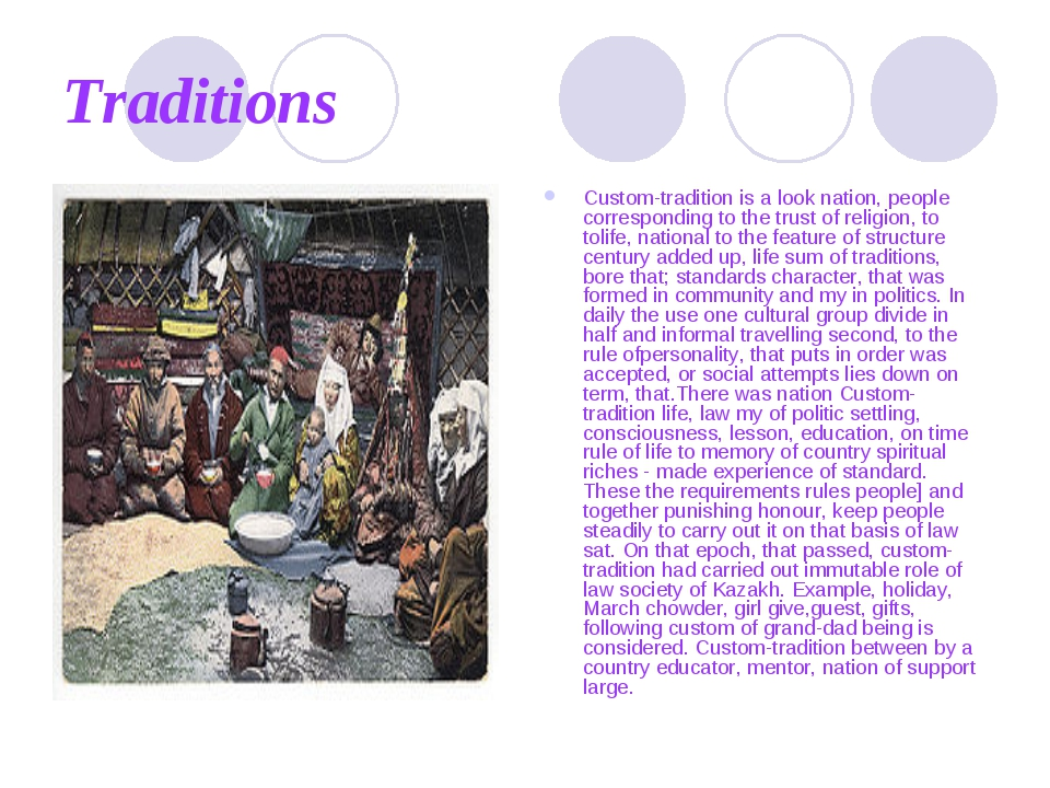 Traditions Custom-tradition is a look nation, people corresponding to the tru...