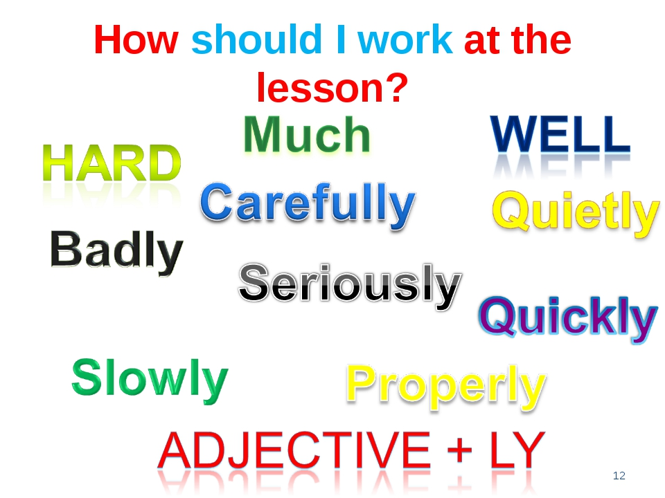 How should I work at the lesson? *