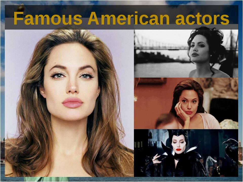 Famous American actors
