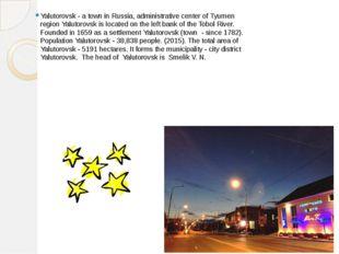 Yalutorovsk - a town in Russia, administrative center of Tyumen region Yaluto