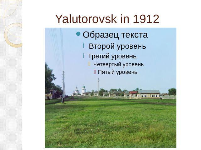 Yalutorovsk in 1912