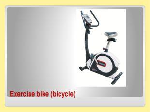 Exercise bike (bicycle)