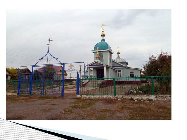 Вторая церковь находится в самом конце села. Построена очень много лет назад...