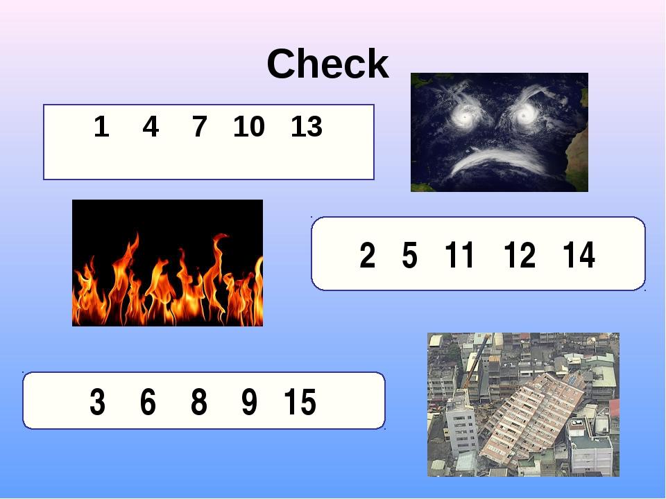 Check 1 4 7 10 13 2 5 11 12 14 3 6 8 9 15
