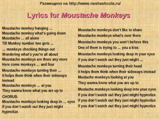 Lyrics for Moustache Monkeys Moustache monkey hanging … Moustache monkey what