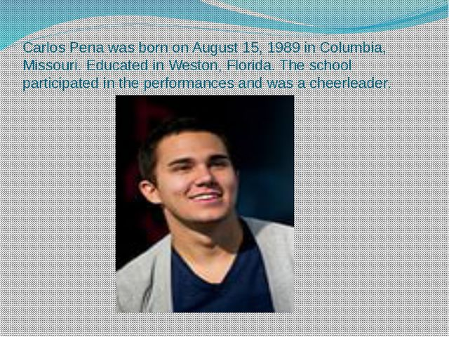 Carlos Pena was born on August 15, 1989 in Columbia, Missouri. Educated in We...