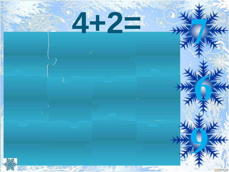 4+2= 6 7 9