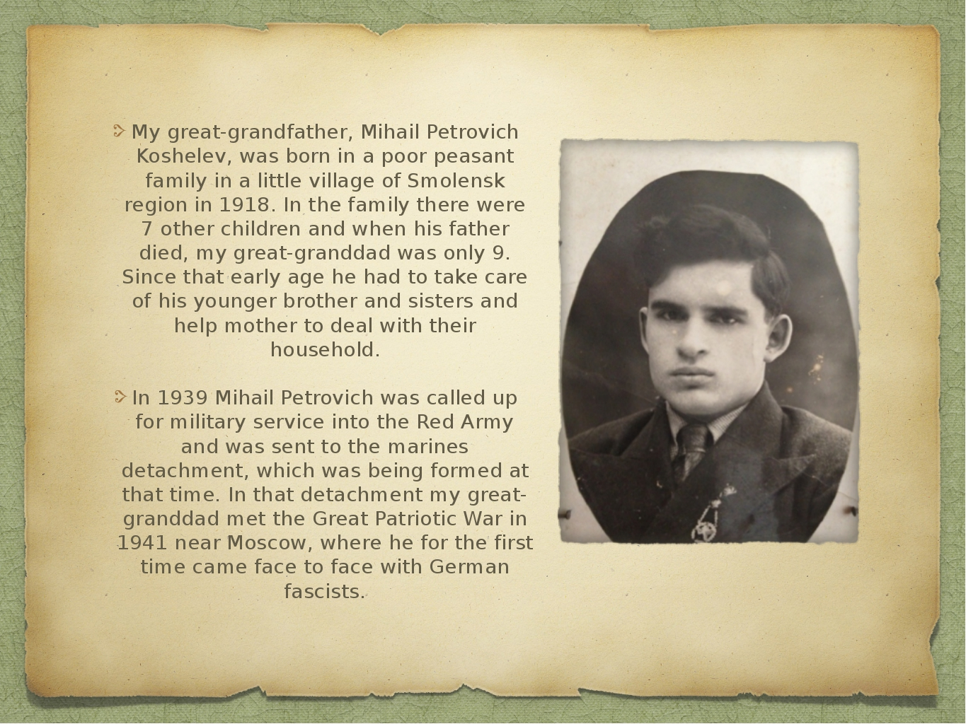 My great-grandfather, Mihail Petrovich Koshelev, was born in a poor peasant f...