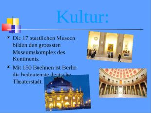 Kultur: Die 17 staatlichen Museen bilden den groessten Museumskomplex des Kon