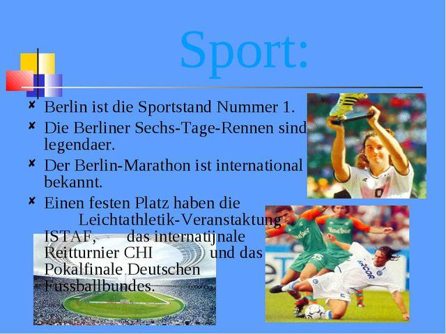 Sport: Berlin ist die Sportstand Nummer 1. Die Berliner Sechs-Tage-Rennen sin...