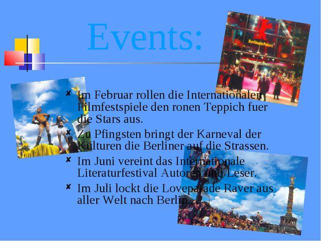 Events: Im Februar rollen die Internationalen Filmfestspiele den ronen Teppi...