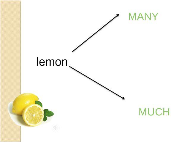 lemon MANY MUCH