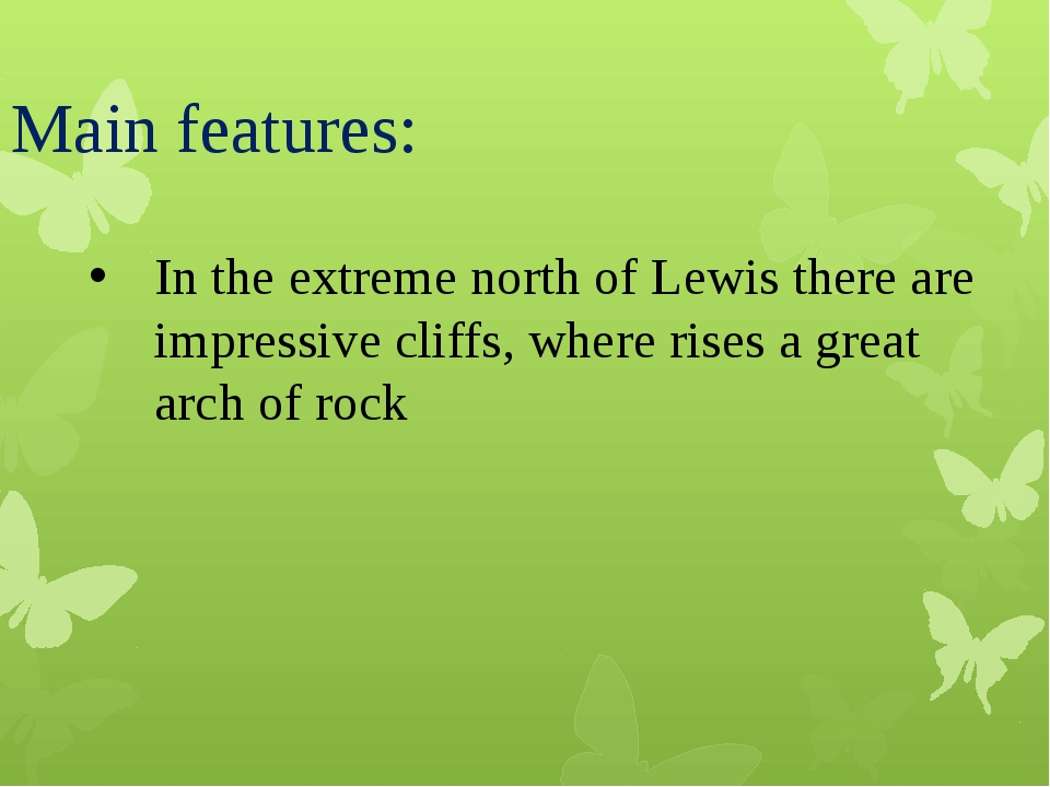 Main features: In the extreme north of Lewis there are impressive cliffs, whe...