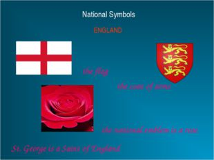 National Symbols ENGLAND the flag the coat of arms the national emblem is a r