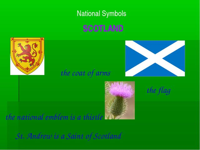 National Symbols SCOTLAND the flag the coat of arms the national emblem is a...