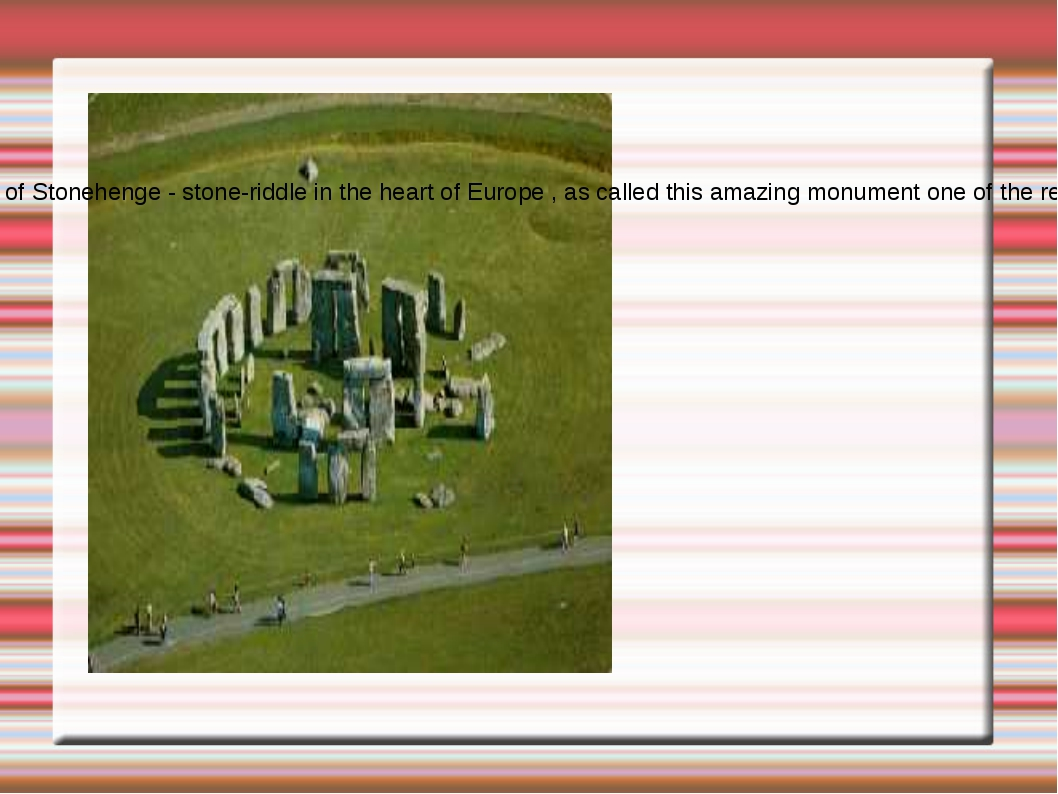 Stonehenge A giant construction of Stonehenge - stone-riddle in the heart of...