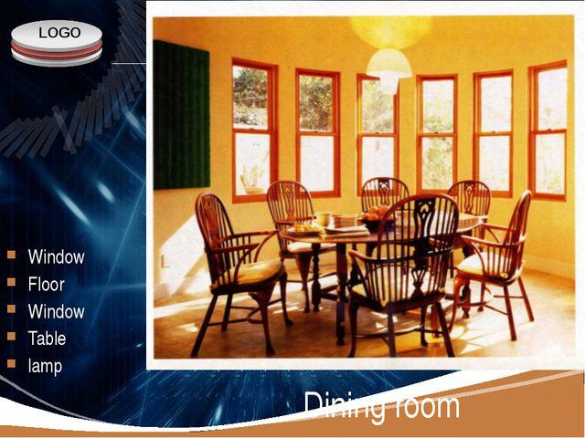 Window Floor Window Table lamp Dining room LOGO