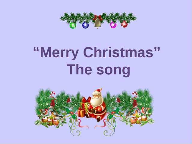 """Merry Christmas"" The song"