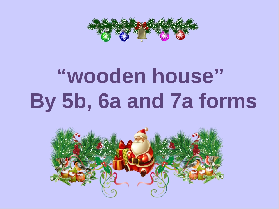 """wooden house"" By 5b, 6a and 7a forms"