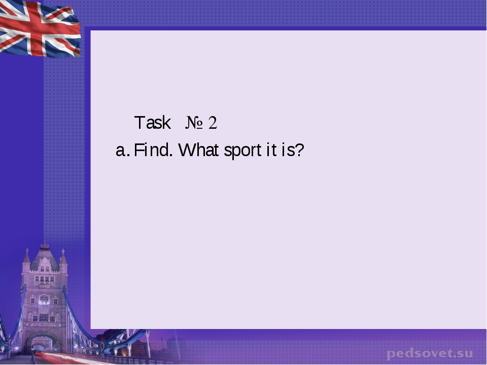 Task № 2 Find. What sport it is?