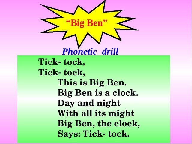 """""""Big Ben"""" Tick- tock, Tick- tock, This is Big Ben. Big Ben is a..."""