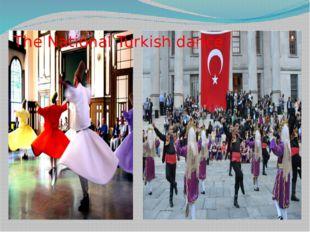 The National Turkish dance