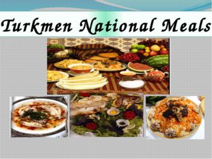 Turkmen National Meals