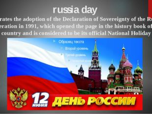 russia day celebrates the adoption of the Declaration of Sovereignty of the R