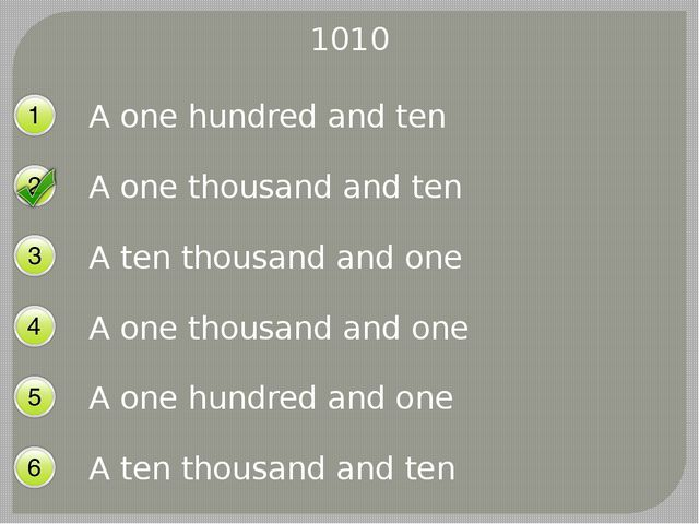1010 A one hundred and ten A one thousand and ten A ten thousand and one A on...