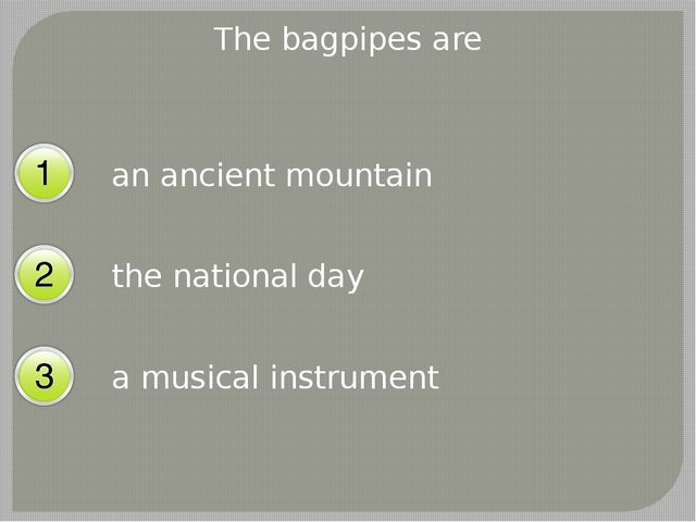 The bagpipes are an ancient mountain the national day a musical instrument