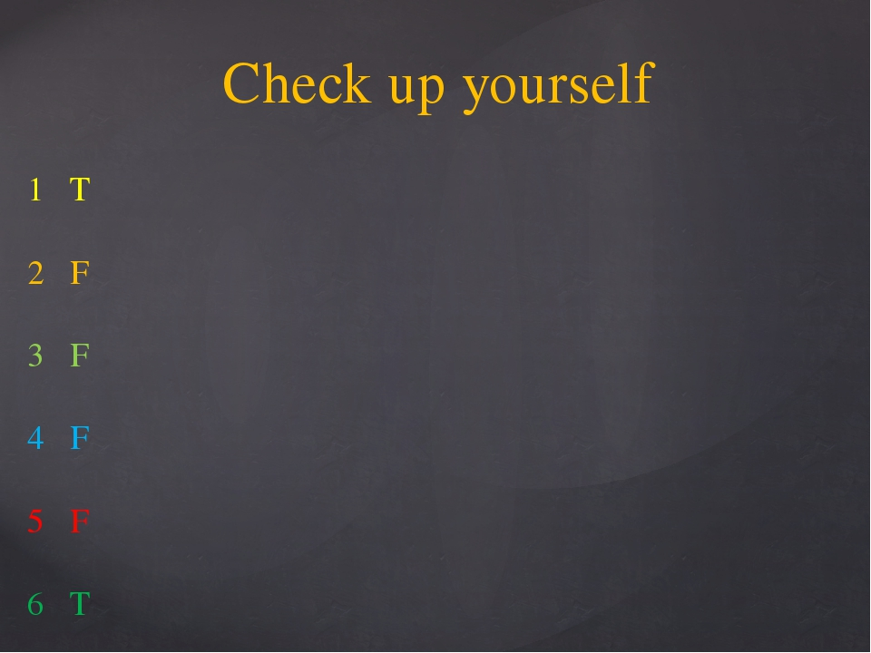 1 T 2 F 3 F 4 F 5 F 6 T Check up yourself
