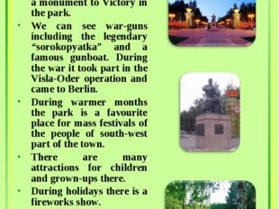 Park Pobedy In the future there will be a monument to Victory in the park. We
