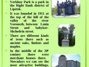 Verkhny Park Area:13.8 ha Verkhny Park is a park in the Right Bank district o