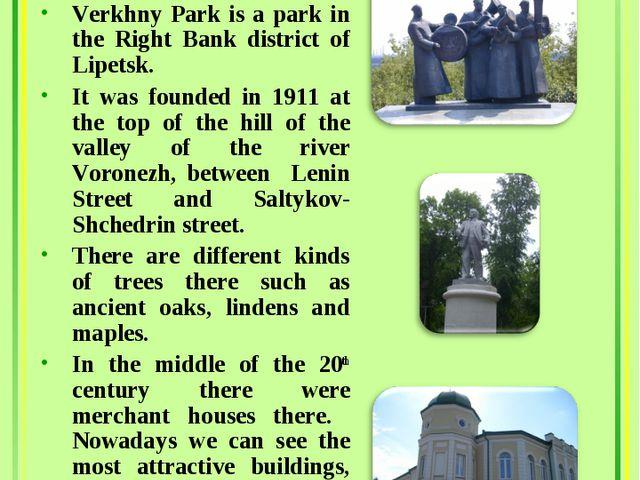 Verkhny Park Area:13.8 ha Verkhny Park is a park in the Right Bank district o...