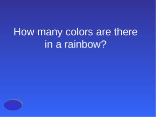 How many colors are there in a rainbow?