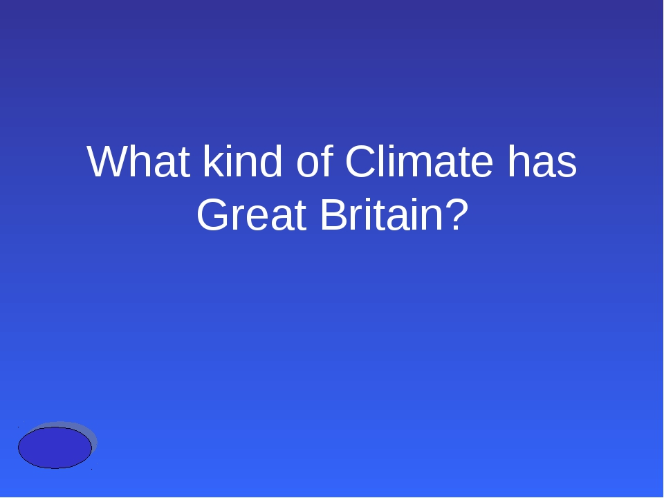 What kind of Climate has Great Britain?