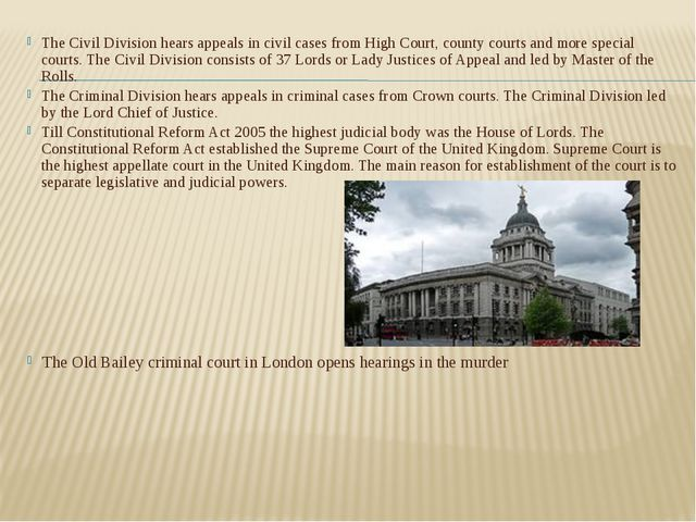 The Civil Division hears appeals in civil cases from High Court, county court...